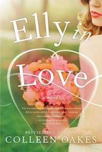 Elly in Love: A Novel – Colleen Oakes [ePub & Kindle] [English]