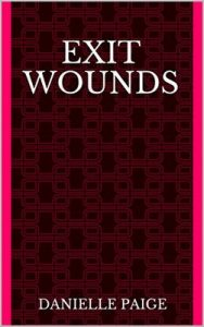 Exit Wounds – Danielle Paige [ePub & Kindle] [English]