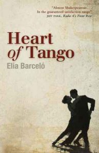 Heart of Tango – Elia Barceló, David Frye [ePub & Kindle] [English]