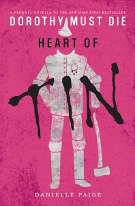 Heart of Tin (Dorothy Must Die) – Danielle Paige [ePub & Kindle] [English]