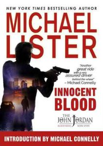 Innocent Blood (John Jordan Mysteries Book 7) – Michael Lister, Michael Connelly [ePub & Kindle] [English]