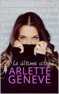 La última cita – Arlette Geneve [ePub & Kindle]