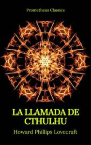 La Llamada de Cthulhu (Prometheus Classics) – Howard Phillips Lovecraft [ePub & Kindle]