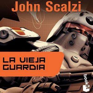 La Vieja Guardia – John Scalzi [Narrado por Sebastian Illera] [Audiolibro] [Español]