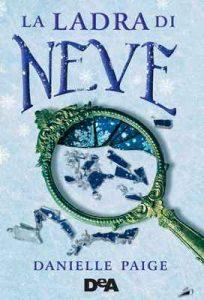 La ladra di neve – Danielle Paige, Anna Carbone [ePub & Kindle] [Italian]