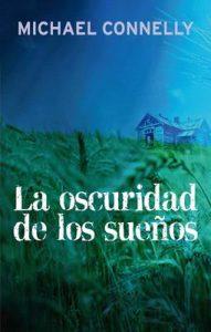 La oscuridad de los sueños – Michael Connelly, Javier Guerrero [ePub & Kindle]