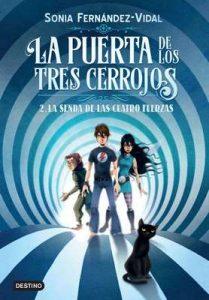 La puerta de los tres cerrojos 2. La senda de las cuatro fuerzas (Otros títulos La Isla del Tiempo) – Sónia Fernández-Vidal [ePub & Kindle]