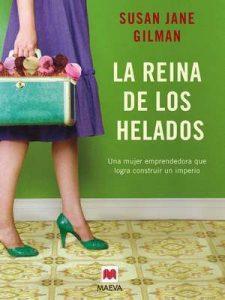 La reina de los helados (Grandes novelas) – Susan Jane Gilman, Jofre Homedes [ePub & Kindle]
