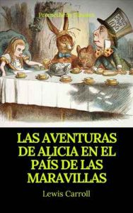 Las aventuras de Alicia en el País de las Maravillas (Prometheus Classics) – Lewis Carroll [ePub & Kindle]