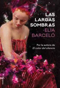 Las largas sombras (Novela) – Elia Barceló [ePub & Kindle]