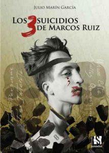 Los 3 suicidios de Marcos Ruiz – Julio Marín García, Manuel M. Vidal [ePub & Kindle]