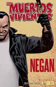 Los muertos vivientes Negan – Robert Kirkman, Charlie Adlard, Ignacio Bentz [ePub & Kindle]