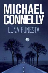 Luna funesta – Michael Connelly, Javier Guerrero [ePub & Kindle]