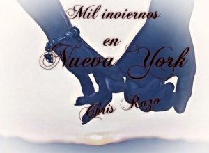 Mil inviernos en Nueva York – Chris Razo [ePub & Kindle]