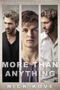 More Than Anything: The Complete Collection – Nick Kove [ePub & Kindle] [English]