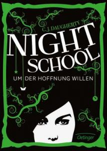 Night School. Um der Hoffnung willen: Band 4 – C. J. Daugherty, Carolin Liepins [ePub & Kindle] [German]