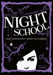 Night School. Und Gewissheit wirst du haben: Band 5 – C. J. Daugherty, Carolin Liepins [ePub & Kindle] [German]
