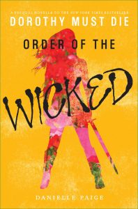 Order of the Wicked (Dorothy Must Die Novella) – Danielle Paige [ePub & Kindle] [English]