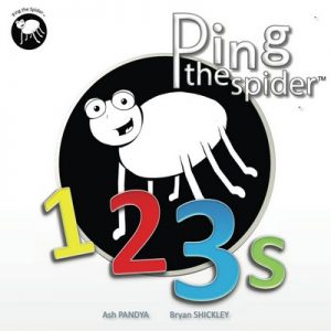 Ping the Spider 123's: 123's – Ash Pandya, Bryan Shickley [ePub & Kindle] [English]