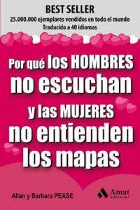 Por que los hombres no escuchan y las mujeres no entienden los mapas – Allan Pease, Barbara Pease, Esther Gil San Millán [ePub & Kindle]