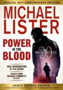 Power in the Blood (John Jordan Mysteries Book 1) – Michael Lister, Michael Connelly [ePub & Kindle] [English]