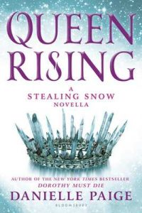 Queen Rising: A Stealing Snow Novella – Danielle Paige [ePub & Kindle] [English]