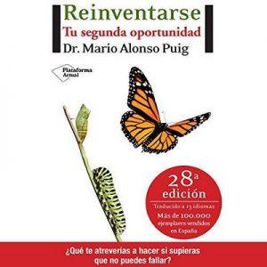 Reinventarse: Tu segunda oportunidad – Mario Alonso Puig [Narrado por Juan Magraner] [Audiolibro] [Español]