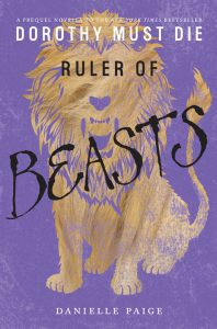 Ruler of Beasts (Dorothy Must Die Novella) – Danielle Paige [ePub & Kindle] [English]