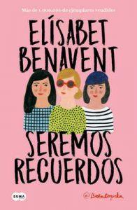 Seremos recuerdos (Canciones y recuerdos 2) – Elísabet Benavent [ePub & Kindle]