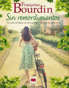 Sin remordimientos (Grandes Novelas) – Françoise Bourdin, Mónica Rubio [ePub & Kindle]