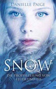 Snow: Die Prophezeiung von Feuer und Eis – Danielle Paige, Eva Schöffmann-Davidov [ePub & Kindle] [German]