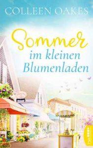 Sommer im kleinen Blumenladen – Colleen Oakes, Isa Lorenz [ePub & Kindle] [German]