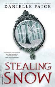 Stealing Snow (Roca Juvenil) – Danielle Paige, María Angulo Fernández [ePub & Kindle]