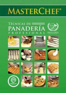 Técnicas de Panadería Profesional Master Chef: Mausi Sebess – Paulo Sebess [ePub & Kindle]