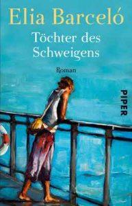 Töchter des Schweigens – Elia Barceló, Petra Zickmann [ePub & Kindle] [German]