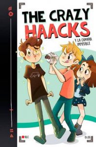 The Crazy Haacks y la cámara imposible (Serie The Crazy Haacks 1) – The Crazy Haacks [ePub & Kindle]