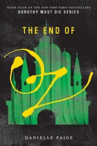 The End of Oz (Dorothy Must Die) – Danielle Paige [ePub & Kindle] [English]