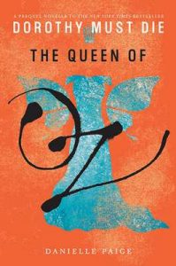 The Queen of Oz (Dorothy Must Die Novella) – Danielle Paige [ePub & Kindle] [English]