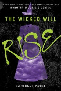 The Wicked Will Rise (Dorothy Must Die) – Danielle Paige [ePub & Kindle] [English]