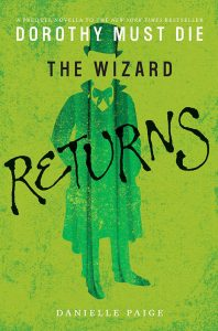The Wizard Returns (Dorothy Must Die) – Danielle Paige [ePub & Kindle] [English]