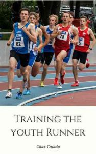 Training The Youth Runner – Chaz Caiado [ePub & Kindle] [English]