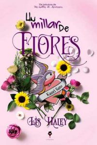 Un Millar de Flores – Lis Haley [ePub & Kindle]