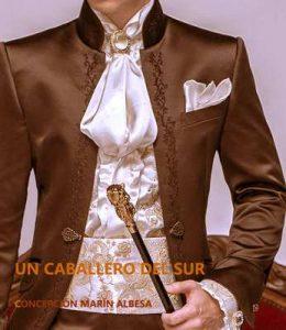 Un caballero del Sur – Concepción Marín Albesa [ePub & Kindle]