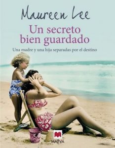 Un secreto bien guardado (Grandes Novelas) – Maureen Lee, Mónica Rubio [ePub & Kindle]