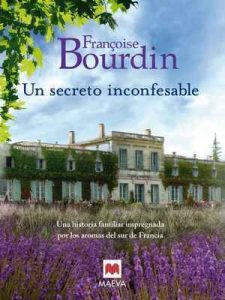 Un secreto inconfesable (Grandes Novelas) – Françoise Bourdin [ePub & Kindle]