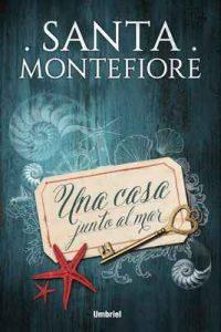 Una casa junto al mar (Umbriel narrativa) – Santa Montefiore [ePub & Kindle]