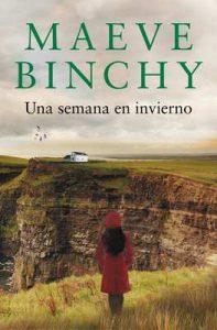 Una semana en invierno – Maeve Binchy [ePub & Kindle]