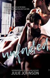 Unfaded (Faded Duet Book 2) – Julie Johnson [ePub & Kindle] [English]