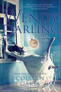 Wendy Darling: Volume 1: Stars – Colleen Oakes [ePub & Kindle] [English]