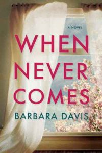 When Never Comes – Barbara Davis [ePub & Kindle] [English]